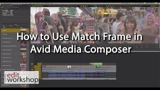 How to Use Match Frame in Avid Media Composer