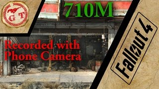 Fallout 4 Test on 710M Recorded with Phone