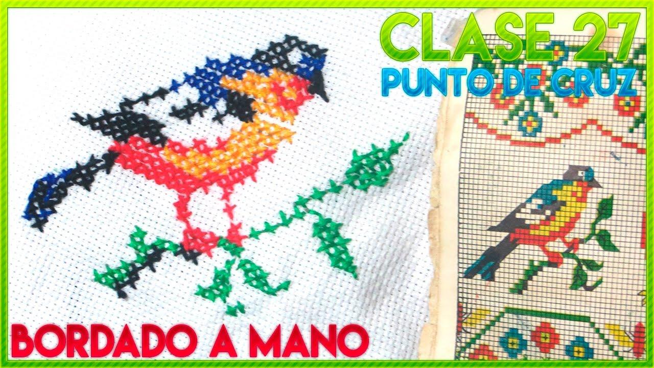 CURSO BORDADO A MANO FÁCIL | CLASE 27 PUNTO DE CRUZ: BORDAR PAJAROS ...