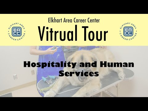 Elkhart Area Career Center Virtual Tour: Hospitality & Human Services