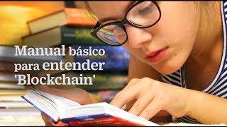 Manual para entender blockchain | EL PAIS RETINA