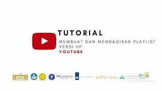 Youtube - Tutorial Membuat dan Membagikan Playlist Versi HP
