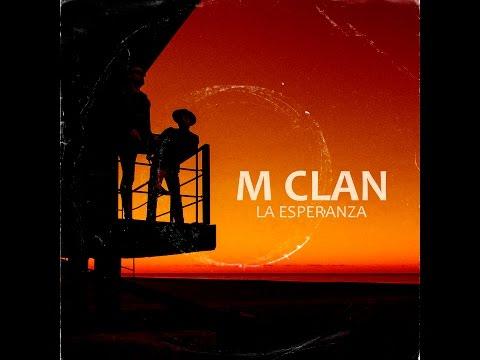 M Clan - La Esperanza (Videoclip Oficial)