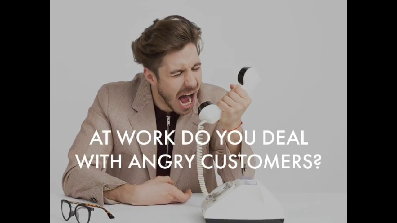 Dealing with angry customers with listening skills and conflict resolution tools