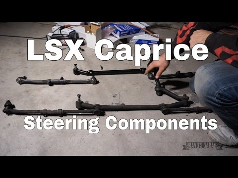 LSX CAPRICE | Steering Components and Control Arm Bushing Replacement