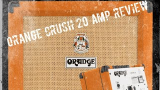 Orange Amps Crush 20 Combo Amplifier Review - Power House!! Goliath Studios (2019)