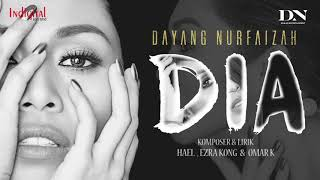 DAYANG NURFAIZAH - DIA (OFFICIAL LYRICS VIDEO)