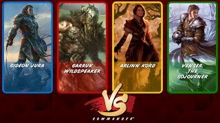 Commander VS S7E6: Gideon Jura vs Garruk vs Arlinn Kord vs Venser [MTG]