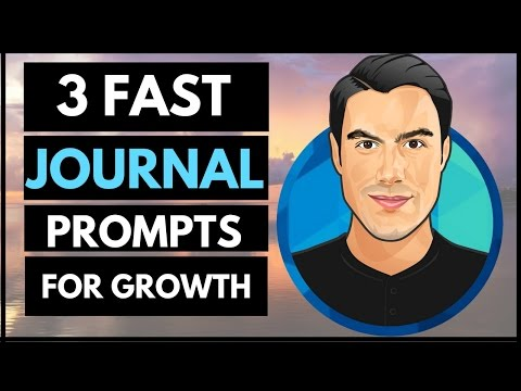 JOURNAL PROMPTS: 3 Awesome Journaling Exercises for Max Growth