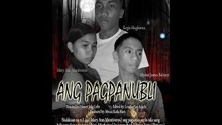 MAPEH SHORT FILM FEST 2015 - ANG PAGPANUBLI