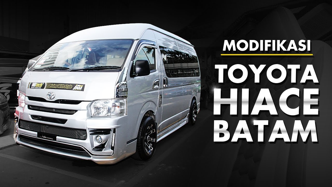 Modifikasi Toyota Hiace Batam YouTube