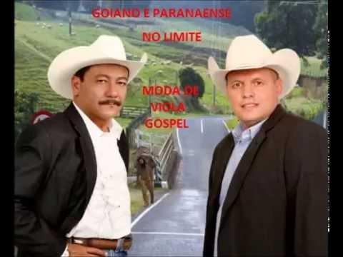 Goiano E Paranaense- No Limite ( Moda De Viola Gospel )