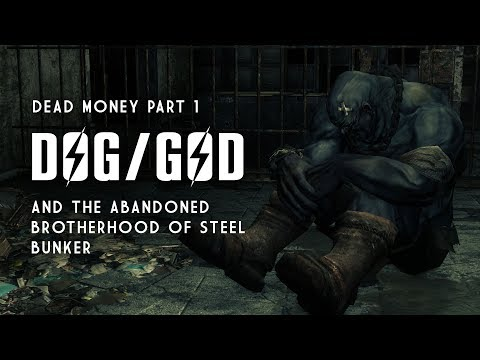Dead Money Part 1: Dog, God, & the Abandoned Brotherhood of