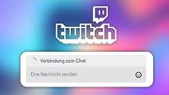Verbindungsprobleme mit dem Twitch Chat lösen!
