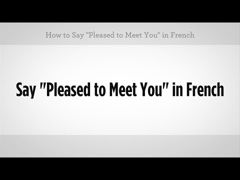 See you after in french how to say nice meeting