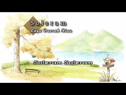 [Midi Karaoke] ♬ Lagu Daerah - Soleram ♬ +Lirik Lagu [High Quality Sound]