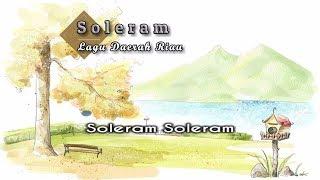 [Midi Karaoke] ♬ Lagu Daerah - Soleram ♬ +Lirik Lagu [High Quality Sound] - Stafaband