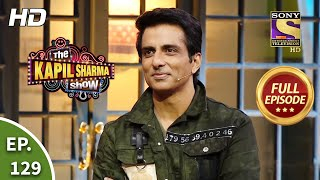 The Kapil Sharma Show Season 2 - Sonu Sood - Nation's Superhero - Ep 129 - Full Episode- 2 Aug, 2020