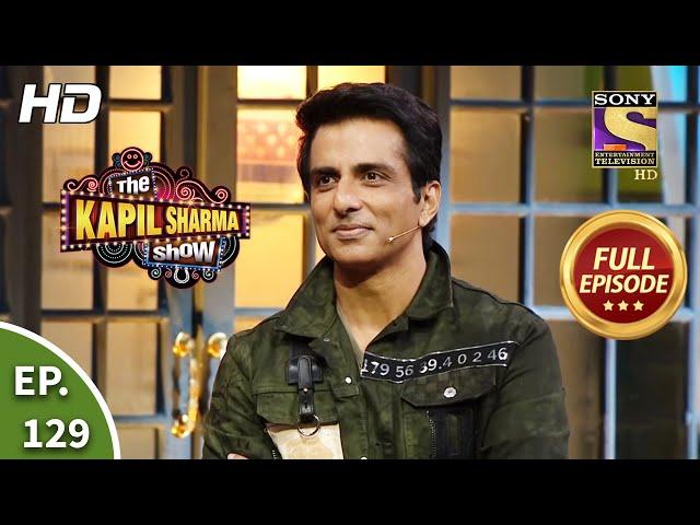 The Kapil Sharma Show Season 2 - Sonu Sood - Nation's Superhero - Ep 129 - Full Episode- 2 Aug, 2020