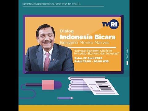 Dialog Indonesia Bicara, Dampak Pandemi Covid-19 Terhadap Ekonomi dan Investasi (22/04/2020)