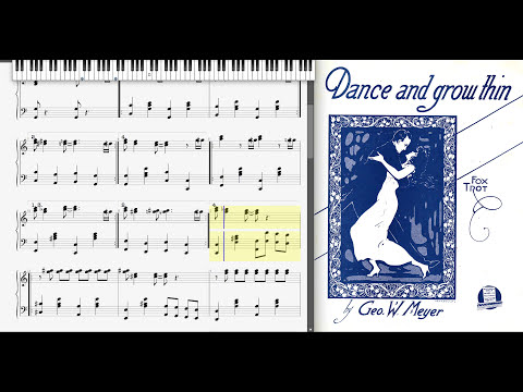 Dance and Grow Thin by George Meyer (1916, Ragtime piano)