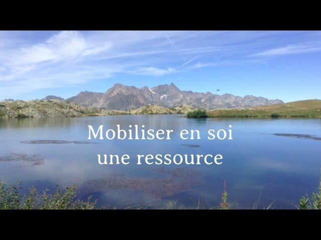 Mobiliser en soi une ressources