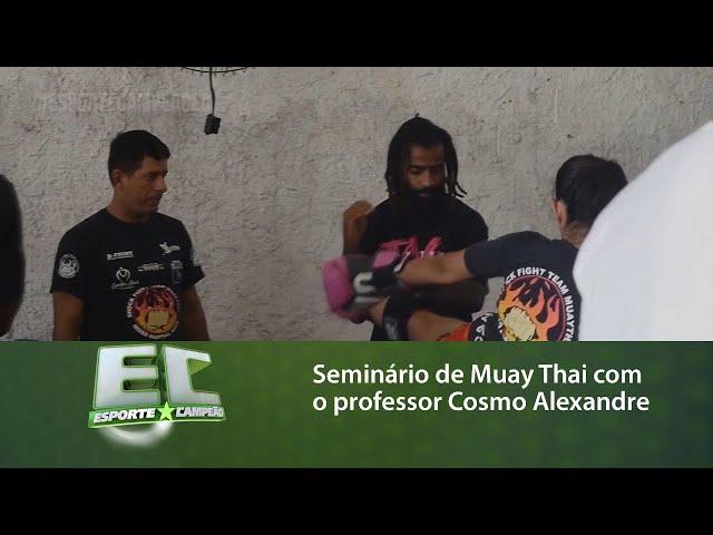 Seminário de Muay Thai com o professor Cosmo Alexandre