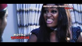 ROYAL HEADACHE  (New Movie) - 2019 Latest Nigerian Nollywood Movie