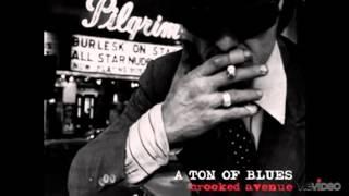A Ton of Blues - I
