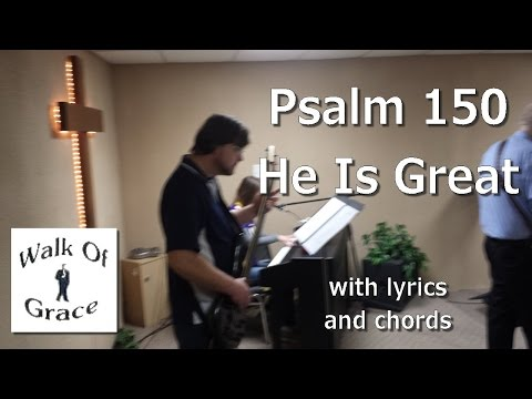 He Is Great (Psalm 150 Song)  |  Worship Song with lyrics and chords