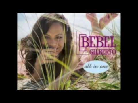 Bebel Gilberto - Cancao de Amor