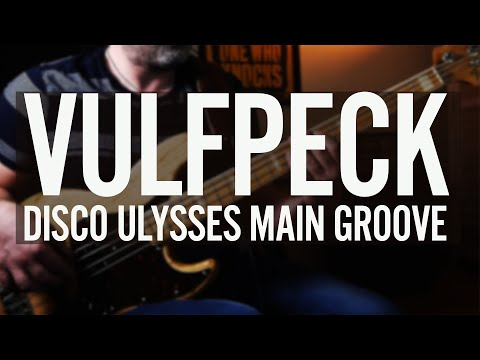 Vulfpeck Bass Cover - Disco Ulysses Second Groove