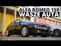 Alfa Romeo 159 - Wasze auta - Test #50 - Iga i Daniel