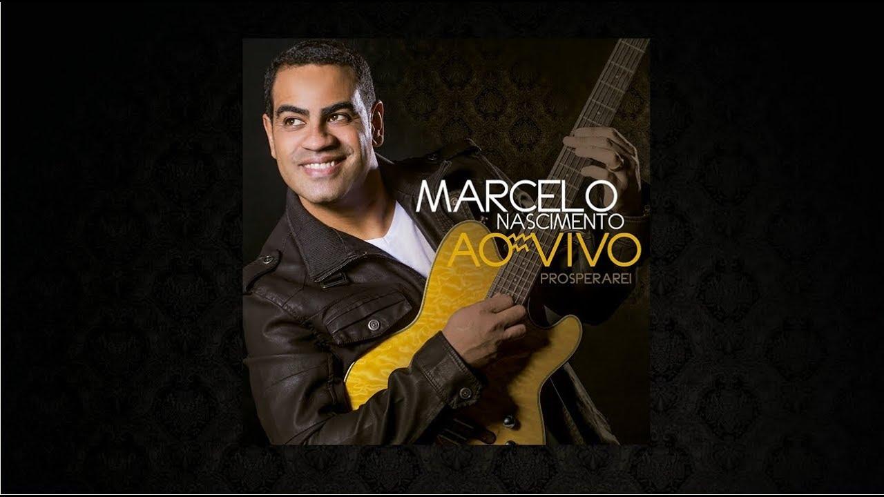  Marcelo Nascimento  - Prosperarei - Ao Vivo (CD COMPLETO) Áudio Oficial