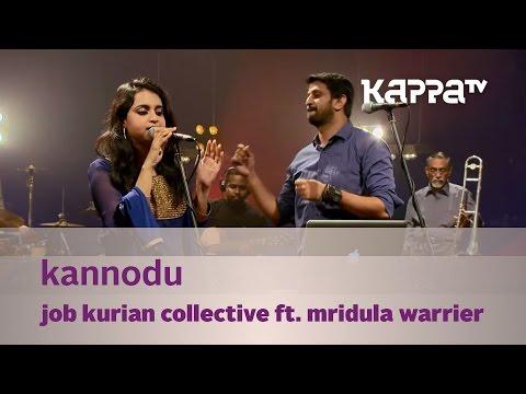 Kannodu - Job Kurian Collective ft. Mridula Warrier - Music Mojo - KappaTV
