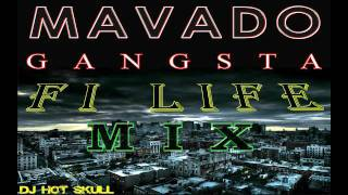 Mavado Gangsta Fi Life Mix - 2014 - DJ Hot Skull