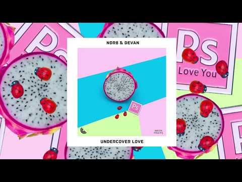 NDR8– Undercover Love