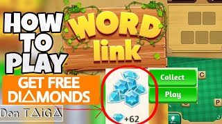 How To Play Word Link Tutorial Get Free Unlimited Diamonds Puzzle Level Answers Game - Don Taiga