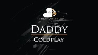 Coldplay - Daddy - Piano Karaoke Instrumental Cover with Lyrics