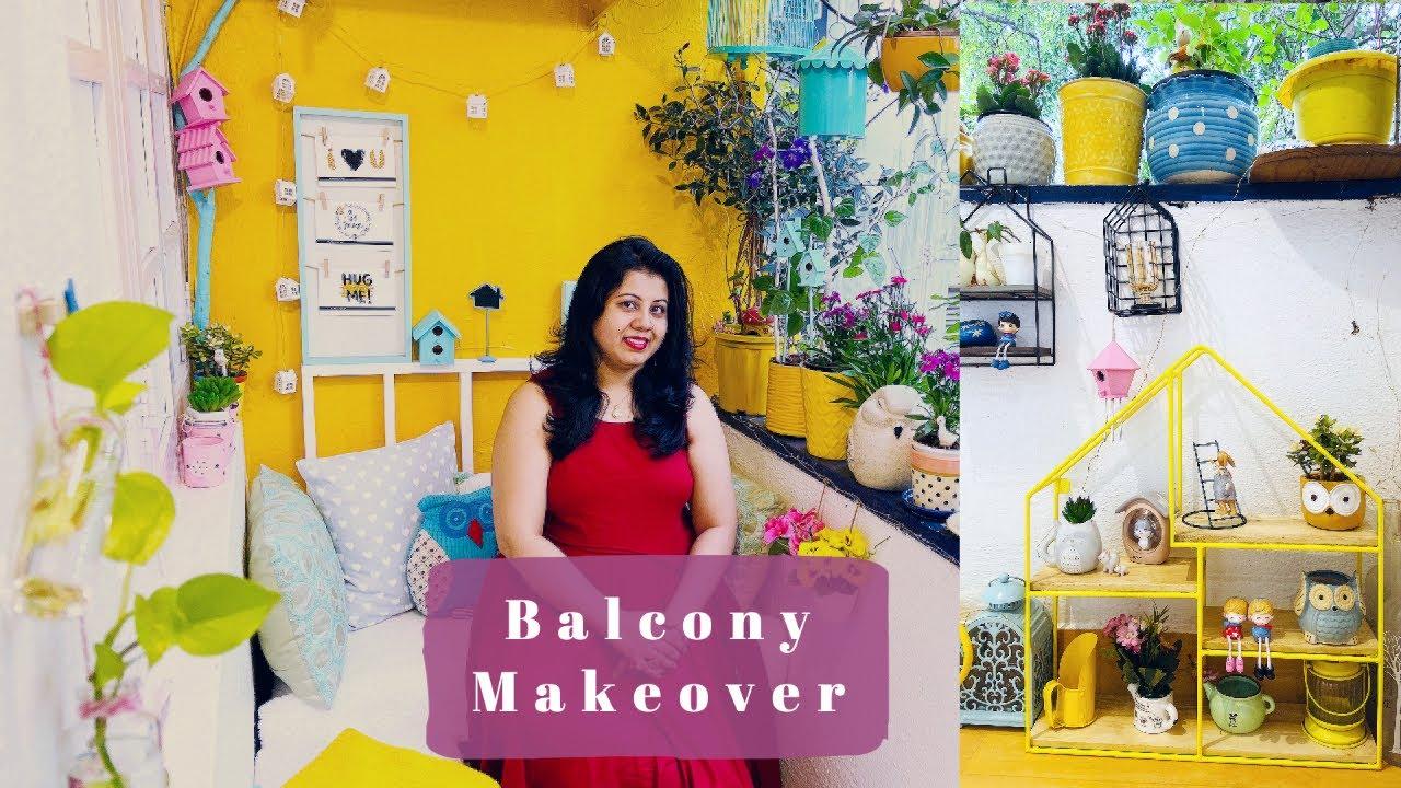 Indian Balcony Makeover Easy Diy Small Balcony Decorating Ideas Balcony Garden Decor Youtube
