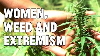 The Land of Kick-Ass Women, Wild Weed and Rising Extremism... A New Vocativ Film