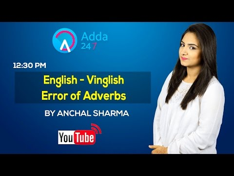 English - Vinglish Error of Adverbs by Anchal Sharma