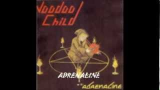 Vodoo Child - Adrenaline [Full Album]