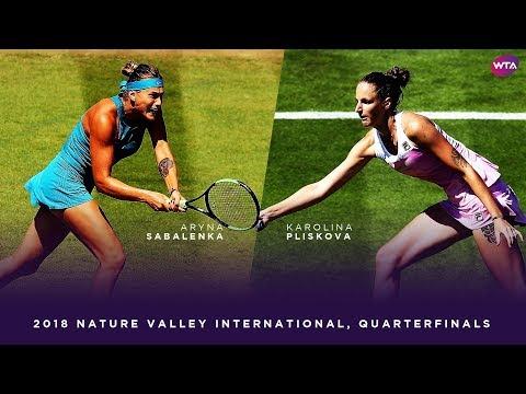 Aryna Sabalenka vs. Karolina Pliskova | 2018 Nature Valley International Quarterfinals