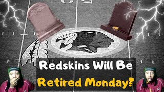 """BREAKING: Redskins Name Will Be Retired! New Name Announced Monday! All New Details! No """"Warriors""""?!"""