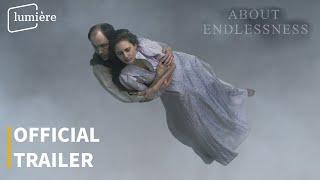 ABOUT ENDLESSNESS | Official trailer | Lumière