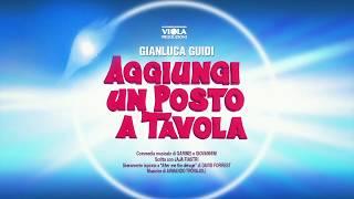 AGGIUNGI UN POSTO A TAVOLA - trailer