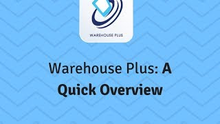Warehouse Plus: An Overview