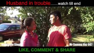 Husband In Trouble | Punjabi Funny Video | Latest Sammy Naz | Vegemite Singh