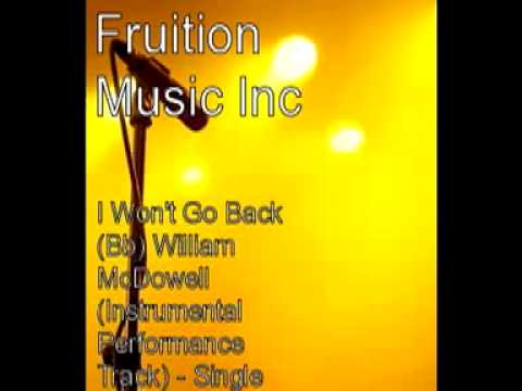 I Won't Go Back (Bb) William McDowell (Instrumental Performance Track).mp4